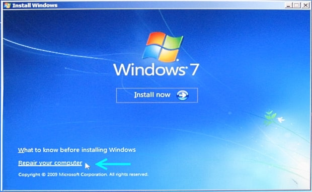 click on repair your computer on Windows 7