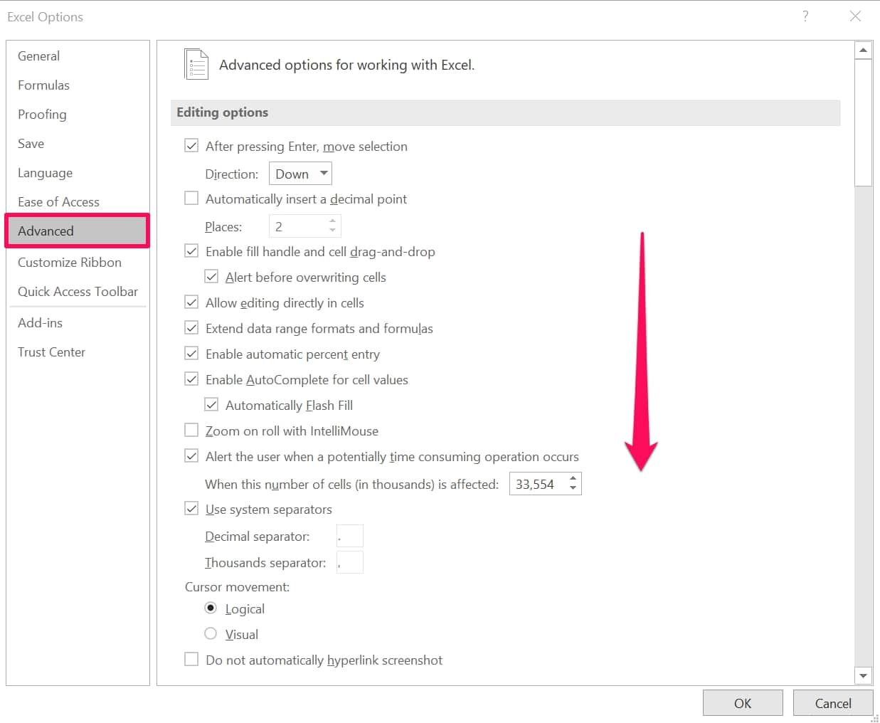 Click Advanced in Excel and scroll down
