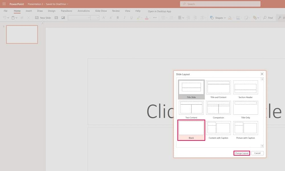 Select blank layout in Powerpoint