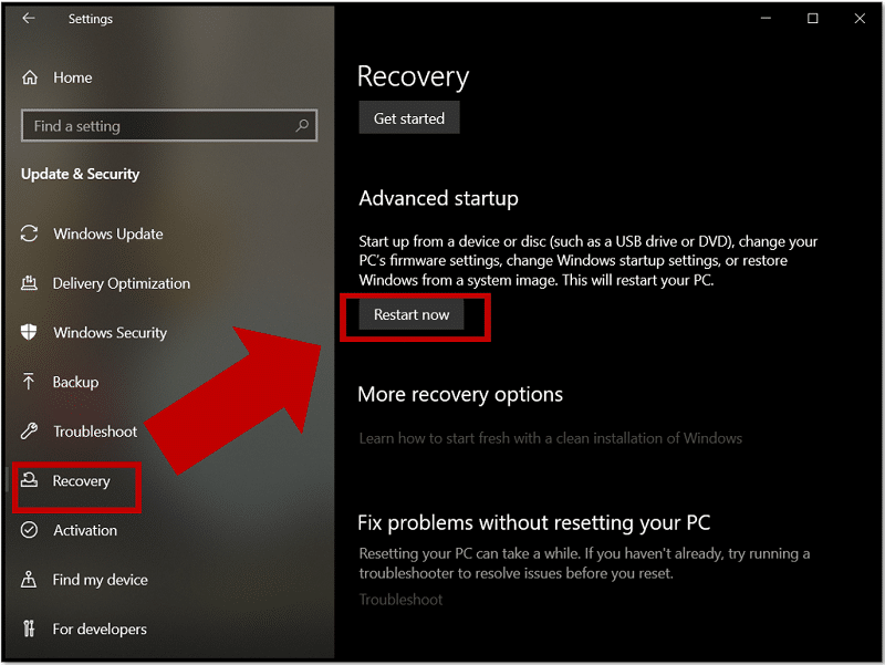 Select Restart now from Advance startup on Windows 10