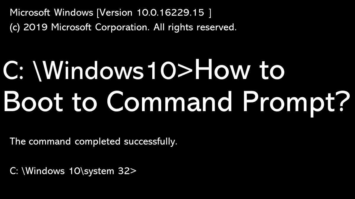 how to boot to command prompt Windows 10