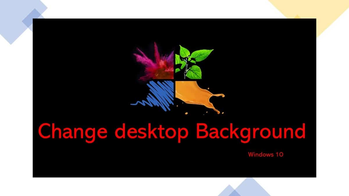 How to Change Desktop Background on Windows 10
