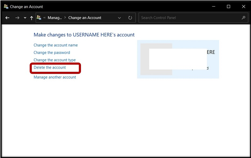 Delete the account (in Control Panel) on Windows 10