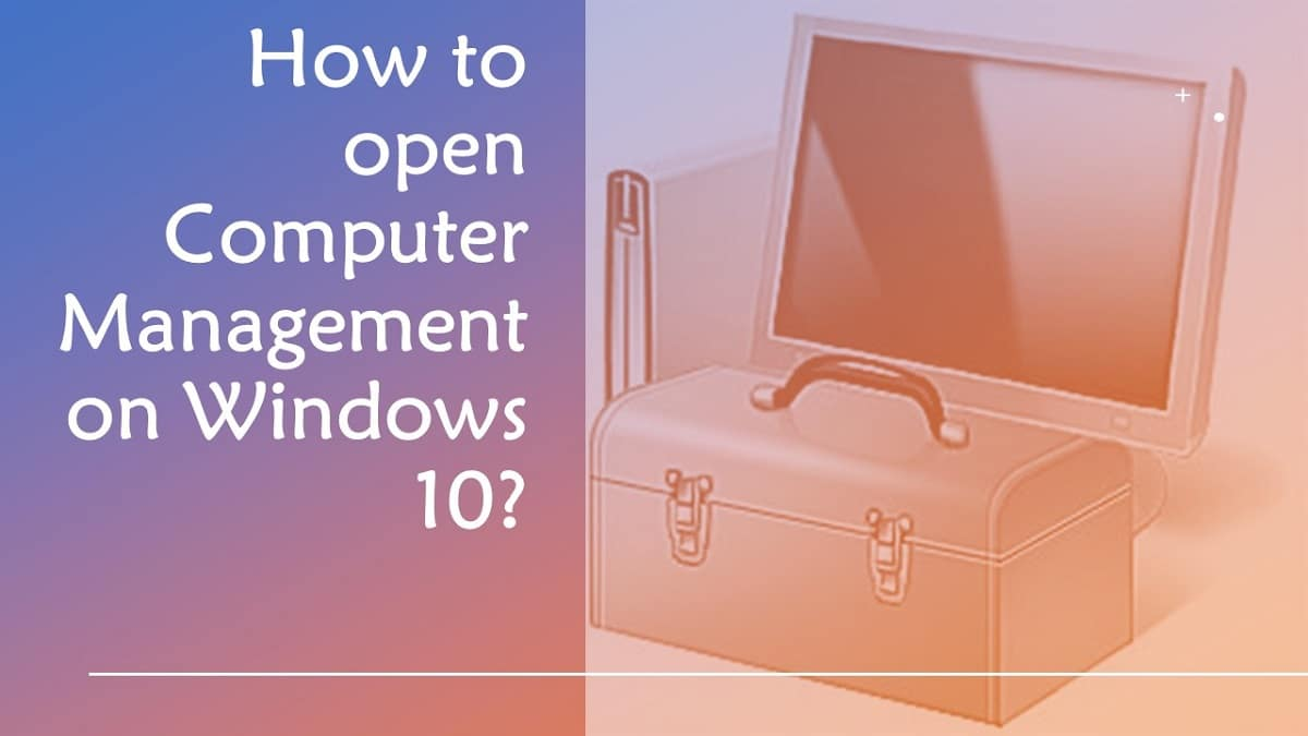 How to Open Computer Management in Windows 10