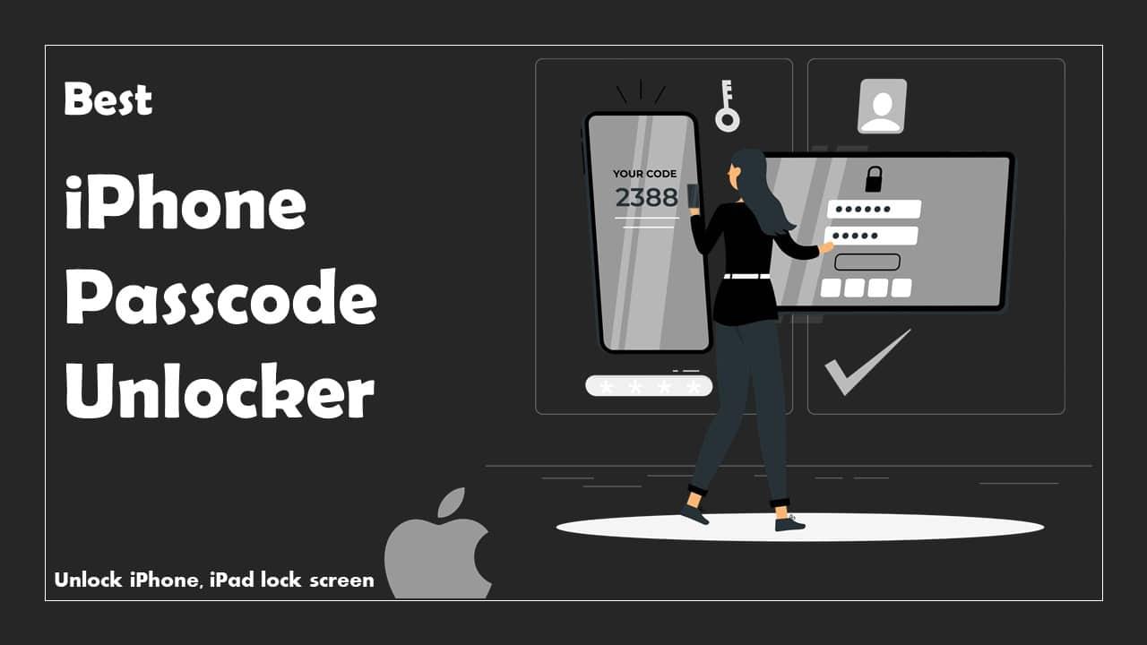 Best iPhone Passcode Unlocker Software