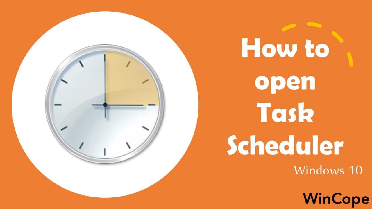 How to Open Task Scheduler in Windows 10