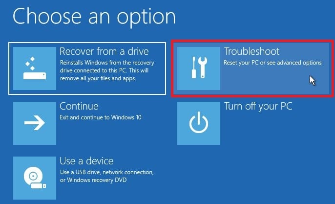 Choose Troubleshoot in Windows 10 from recovery drive