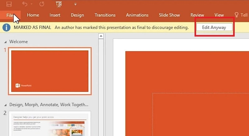 The Edit Anyway button in PPT to remove editing restriction