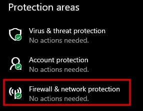 Select Firewall & network protection in Windows 10 settings