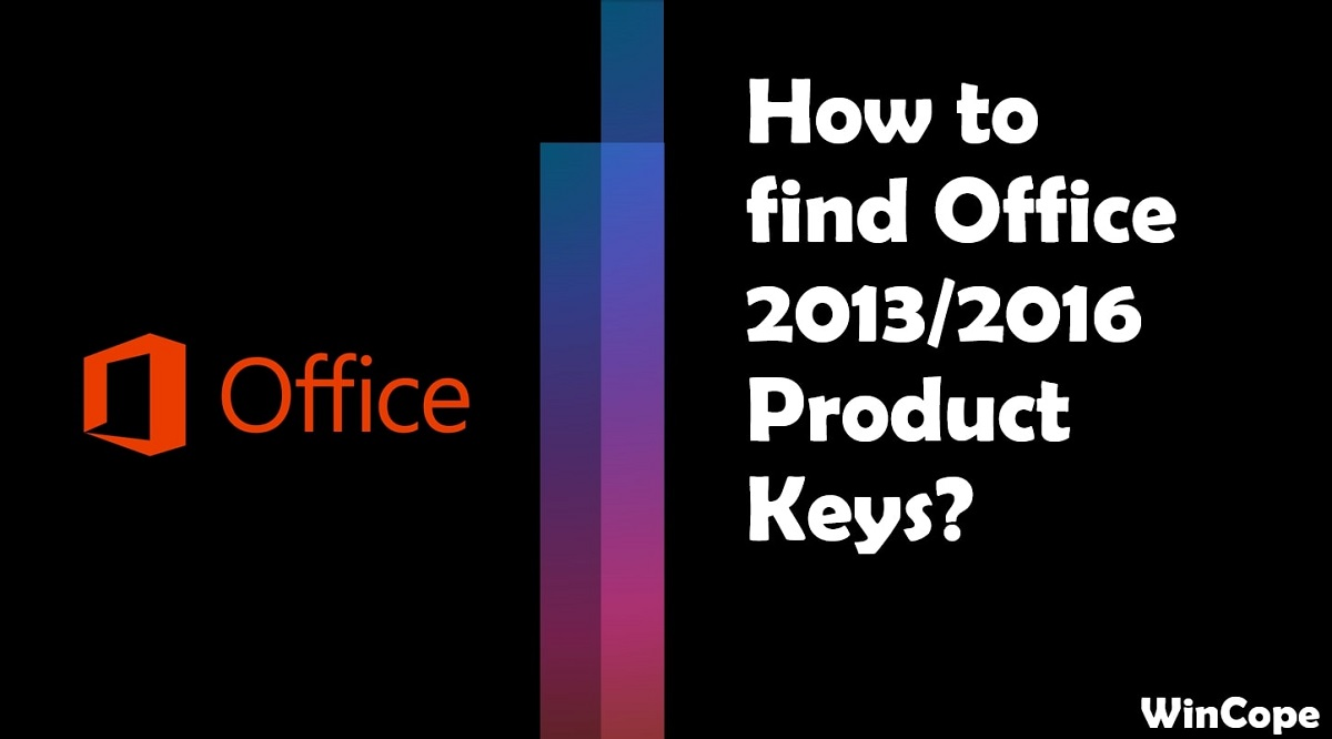 How to Find Office 2016/2013 Product Key