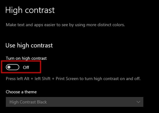 Switch Turn on high contrast to off in Windows 10